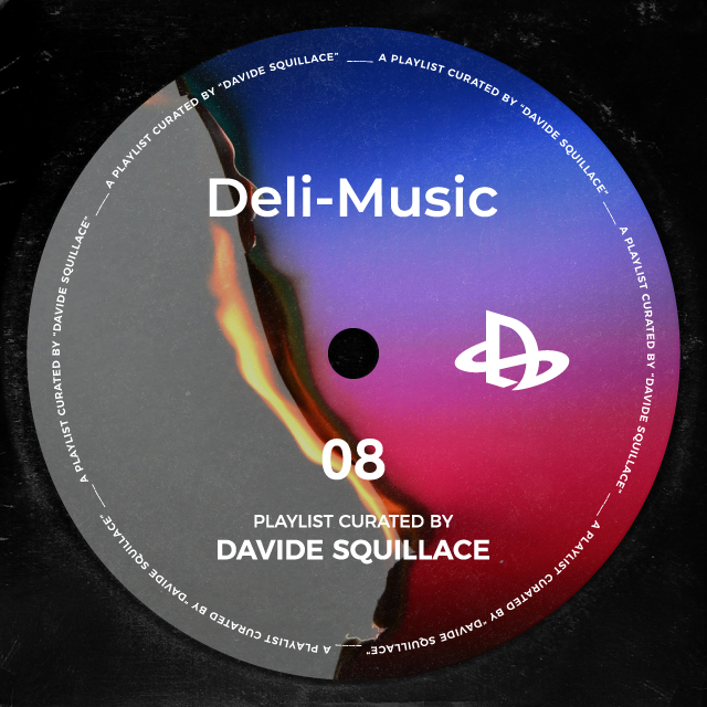 Davide Squillace x Deli - Music